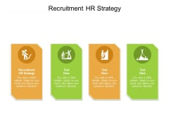 Recruitment HR Strategy Ppt PowerPoint Presentation Gallery Ideas Cpb Pdf