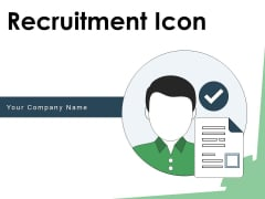 Recruitment Icon Employee Dollar Sign Ppt PowerPoint Presentation Complete Deck