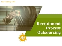 Recruitment Process Outsourcing Ppt PowerPoint Presentation Complete Deck With Slides