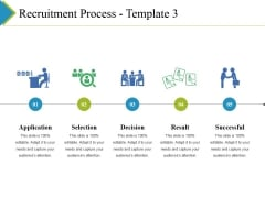 Recruitment Process Template 3 Ppt PowerPoint Presentation Inspiration Template