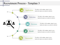 Recruitment Process Template 3 Ppt PowerPoint Presentation Layouts Diagrams