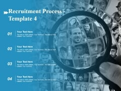 Recruitment Process Template 4 Ppt PowerPoint Presentation Gallery Skills