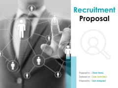 Recruitment Proposal Ppt PowerPoint Presentation Complete Deck