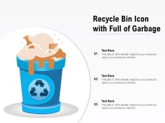 Recycle Bin Icon With Full Of Garbage Ppt PowerPoint Presentation Show Clipart Images PDF