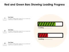 Red And Green Bars Showing Loading Progress Ppt PowerPoint Presentation Gallery Graphics Design PDF