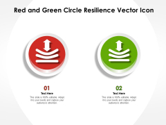 Red And Green Circle Resilience Vector Icon Ppt PowerPoint Presentation Pictures Master Slide PDF