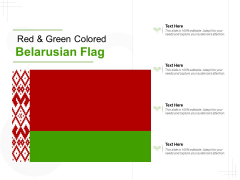 Red And Green Colored Belarusian Flag Ppt PowerPoint Presentation Styles Background Designs