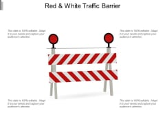 Red And White Traffic Barrier Ppt PowerPoint Presentation Infographic Template Visuals