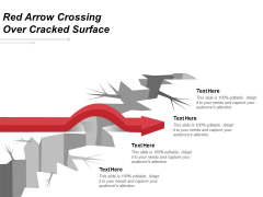 Red Arrow Crossing Over Cracked Surface Ppt PowerPoint Presentation Layouts Picture