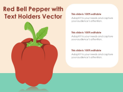 Red Bell Pepper With Text Holders Vector Ppt PowerPoint Presentation Outline Design Inspiration PDF