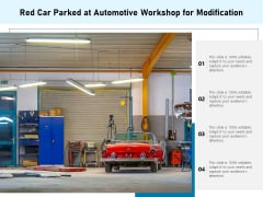 Red Car Parked At Automotive Workshop For Modification Ppt PowerPoint Presentation Gallery Pictures PDF