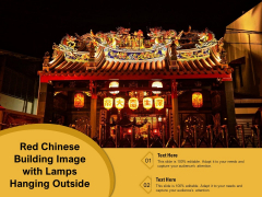 Red Chinese Building Image With Lamps Hanging Outside Ppt PowerPoint Presentation Gallery Picture PDF