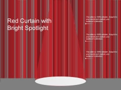 Red Curtain With Bright Spotlight Ppt Powerpoint Presentation Layouts Aids
