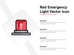 Red Emergency Light Vector Icon Ppt Powerpoint Presentation Model Design Inspiration