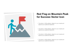 Red Flag On Mountain Peak For Success Vector Icon Ppt Powerpoint Presentation Layouts Outfit