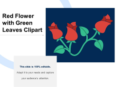 Red Flower With Green Leaves Clipart Ppt PowerPoint Presentation Gallery Structure PDF