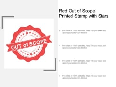 Red Out Of Scope Printed Stamp With Stars Ppt PowerPoint Presentation Professional Graphics Pictures