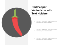 Red Pepper Vector Icon With Text Holders Ppt PowerPoint Presentation File Guide