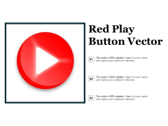 Red Play Button Vector Ppt PowerPoint Presentation Summary Icons