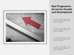 Red Progressive Arrow For Growth And Development Ppt PowerPoint Presentation Portfolio Model