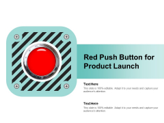 Red Push Button For Product Launch Ppt PowerPoint Presentation Professional Design Ideas