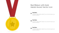 Red Ribbon With Gold Medal Award Vector Icon Ppt Pictures Guide PDF