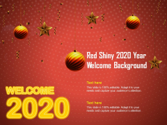 Red Shiny 2020 Year Welcome Background Ppt PowerPoint Presentation Ideas Gridlines