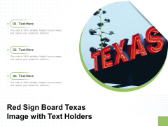 Red Sign Board Texas Image With Text Holders Ppt PowerPoint Presentation Styles Clipart Images PDF
