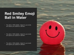 Red Smiley Emoji Ball In Water Ppt PowerPoint Presentation Portfolio Introduction