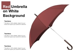 Red Umbrella On White Background Ppt PowerPoint Presentation Summary Aids