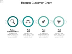 Reduce Customer Churn Ppt PowerPoint Presentation Portfolio Example Cpb