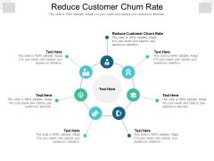 Reduce Customer Churn Rate Ppt PowerPoint Presentation Slides Inspiration Cpb Pdf