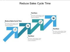 Reduce Sales Cycle Time Ppt PowerPoint Presentation Ideas Rules Cpb