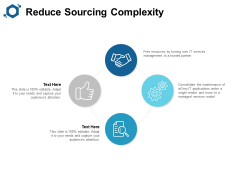 Reduce Sourcing Complexity Ppt PowerPoint Presentation Inspiration Format