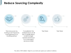 Reduce Sourcing Complexity Ppt PowerPoint Presentation Inspiration Objects