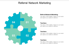 Referral Network Marketing Ppt PowerPoint Presentation Show Graphics Design Cpb