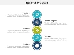Referral Program Ppt PowerPoint Presentation Gallery Graphics Cpb