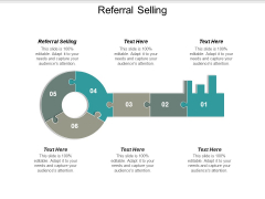 Referral Selling Ppt PowerPoint Presentation Show Diagrams Cpb