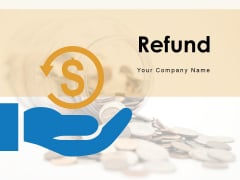 Refund Coin Rebate Monitor Showing Circle Arrow Ppt PowerPoint Presentation Complete Deck