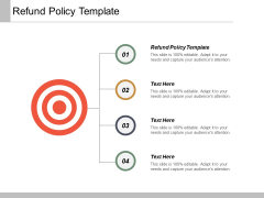 Refund Policy Template Ppt Powerpoint Presentation Slides Example Cpb