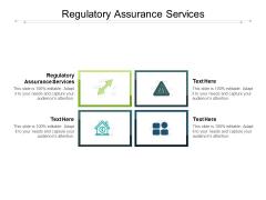 Regulatory Assurance Services Ppt PowerPoint Presentation Infographics Graphics Tutorials Cpb Pdf
