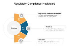 Regulatory Compliance Healthcare Ppt PowerPoint Presentation File Graphics Example Cpb