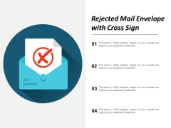 Rejected Mail Envelope With Cross Sign Ppt Powerpoint Presentation Ideas Format Ideas
