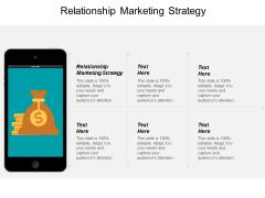 Relationship Marketing Strategy Ppt PowerPoint Presentation Styles Model Cpb