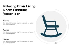 Relaxing Chair Living Room Furniture Vector Icon Ppt Powerpoint Presentation Model Designs
