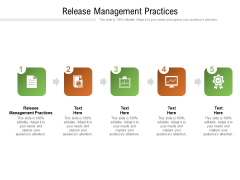 Release Management Practices Ppt PowerPoint Presentation Ideas Example Cpb Pdf