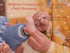 Religious Ceremony Of Child Christening Ppt PowerPoint Presentation Ideas Background Designs