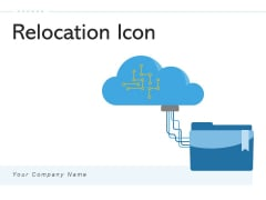 Relocation Icon Data Migration Migration Icon Ppt PowerPoint Presentation Complete Deck