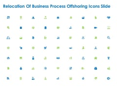 Relocation Of Business Process Offshoring Icons Slide Structure PDF