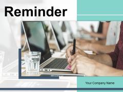 Reminder Employee Business Ppt PowerPoint Presentation Complete Deck